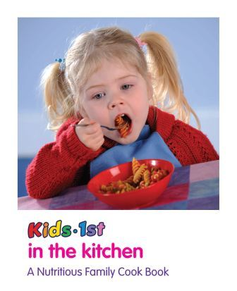 Kids 1st in the Kitchen Cookery Book